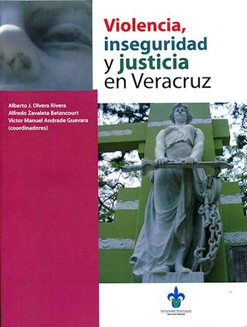 Papel Violencia, Inseguridad Y Justicia En Veracruz