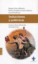 Libro Seducciones Y Polemicas