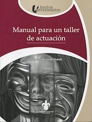 Libro Manual Para Un Taller De Actuacion
