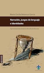 Libro Narracion, Juegos De Lenguaje E Identidades. Apro