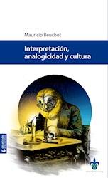 Libro Interpretacion, Analogicidad Y Cultura