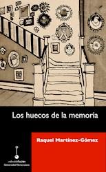 Libro Los Huecos De La Memoria