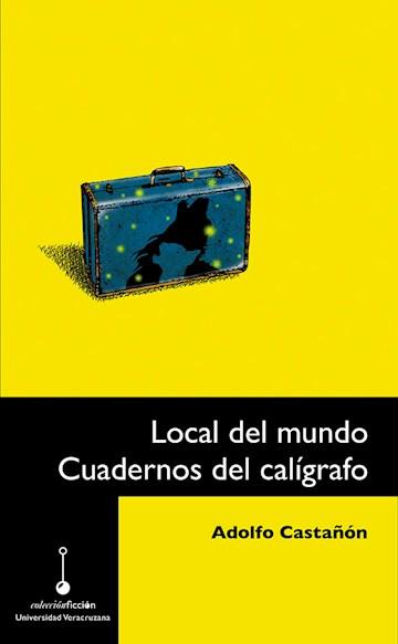 Papel Local Del Mundo. Cuadernos Del Calígrafo