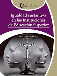 Libro Igualdad Sustantiva En Las Instituciones De Educac