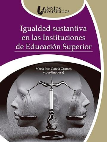 Papel Igualdad Sustantiva En Las Instituciones De Educación Superior