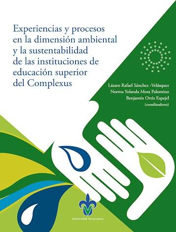 Papel Experiencias Y Procesos En La Dimensión Ambiental Y La Sustentabilidad De Las Instituciones De Educa
