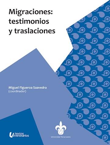 Papel Migraciones: Testimonios Y Traslaciones