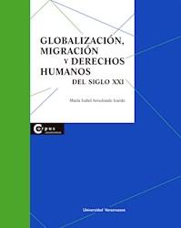 Libro Globalizacion, Migracion Y Derechos Humanos En E