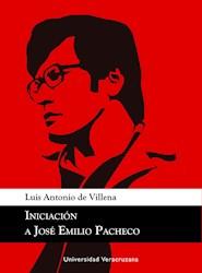 Libro Iniciacion A Jose Emilio Pacheco