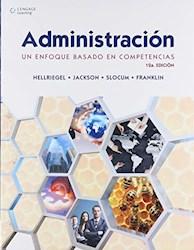 Libro Administracion : Un Enfoque Basado En Competencias