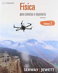 Libro Fisica Para Ciencias E Ingenieria ( Volumen 2 )