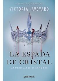 Papel La Espada De Cristal 2 - Arrodillarse O Sangrar