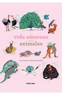 Papel VIDA AMOROSA DE LOS ANIMALES (ILUSTRADO) (CARTONE)
