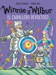 Libro Winnie Y Wilbur  El Caballero Revoltoso