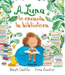 Libro A Luna Le Encanta La Biblioteca