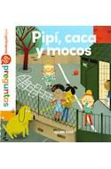Papel PIPI CACA Y MOCOS (COLECCION MIS PRIMERAS PREGUNTAS) (CARTONE)