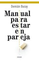 Papel MANUAL PARA ESTAR EN PAREJA (RUSTICA)