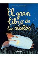Papel GRAN LIBRO DE LAS SIESTAS (ILUSTRADO) (CARTONE)