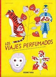 Libro Los Viajes Perfumados