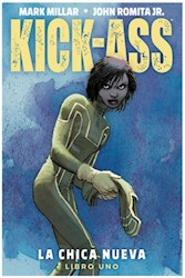Libro 1. Kick-Ass : La Chica Nueva