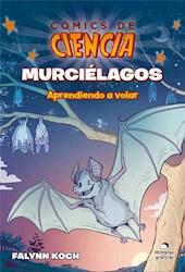 Libro Comic De Ciencia  Murcielagos