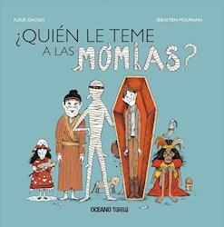 Libro Quien Le Teme A Las Momias ?