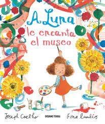 Libro A Luna Le Encanta El Museo