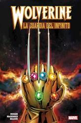 Papel Wolverine, La Guardia Del Infinito  -Tapa Dura-