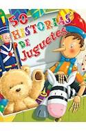 Papel 50 HISTORIAS DE JUGUETES (ILUSTRADO) (RUSTICO)