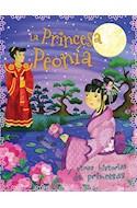 Papel PRINCESA PEONIA Y OTRAS HISTORIAS DE PRINCESAS (RUSTICA)
