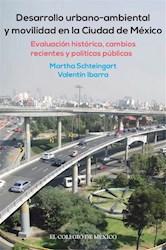 Libro Desarrollo Urbano-Ambiental Y Movilidad En La Ciud