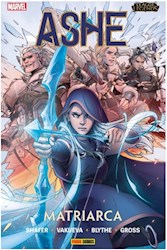 Libro 1. League Of Legends : Ashe Matriarca