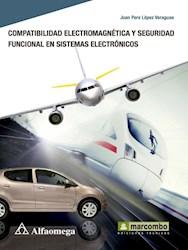 Libro Compatibilidad Electromagnetica Y Seguridad Funcional