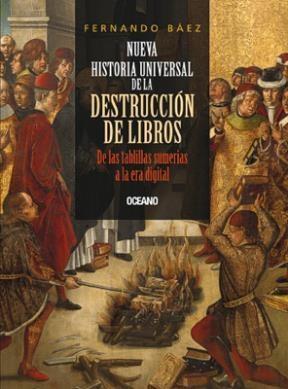 Papel Nueva Historia Universal De La Destruccion De Libros