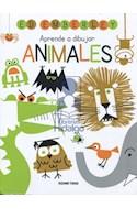 Papel APRENDE A DIBUJAR ANIMALES (COLECCION APRENDE A DIBUJAR)