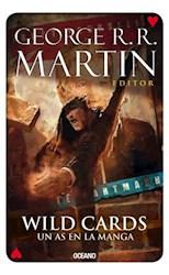 Libro 6. Wild Cards . Un As En La Manga