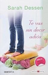 Libro Te Vas Sin Decir Adios