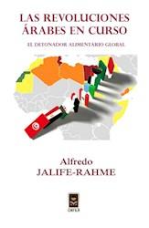 Libro Las Revoluciones Arabes En Curso: El Detonador Al
