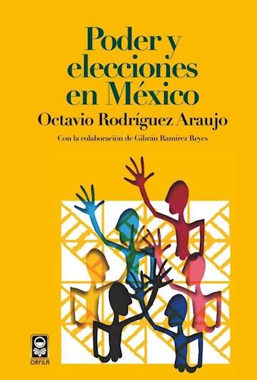 Papel Poder Y Elecciones En México