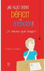 E-book ¡Mi hijo tiene déficit de atención! ¿Y ahora qué hago?