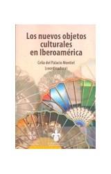 Papel Los Nuevos Objetos Culturales En Iberoamerica