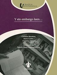 Libro Y Sin Embargo Leen…