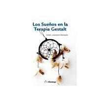 Papel LOS SUEÑOS EN LA TERAPIA GESTALT