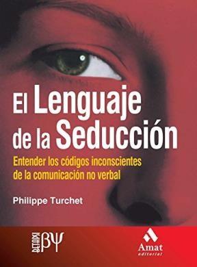 Papel El Lenguaje De La Seduccion