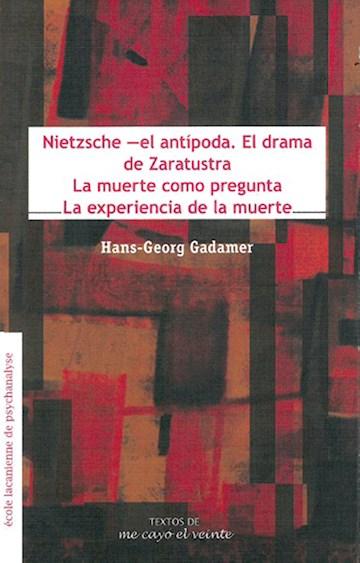 Papel Textos 23. Nietzsche El Antípoda. El Drama De Zaratustrala Muerte Como Preguntala Experiencia De La