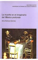 Papel La muerte en el imaginario del México profundo