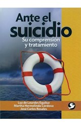Papel ANTE EL SUICIDIO (SU COMPRENSION Y TRATAMIENTO)