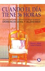 Papel CUANDO EL DIA TIENE 36 HORAS (4 EDICION)