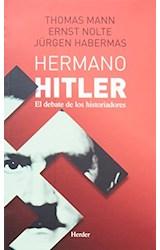 Papel HERMANO HITLER EL DEBATE DE LOS HISTORIADORES