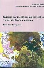 Papel SUICIDIO POR IDENTIFICACION PROYECTIVA Y DIVERSAS TEORIAS SI
